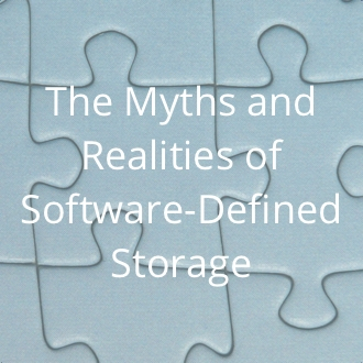 The Myths and Realities of Software-defined Storage